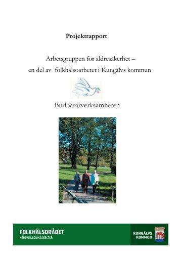 Läs rapport från budbärarverksamheten (PDF-fil, 450 kB - Kungälv