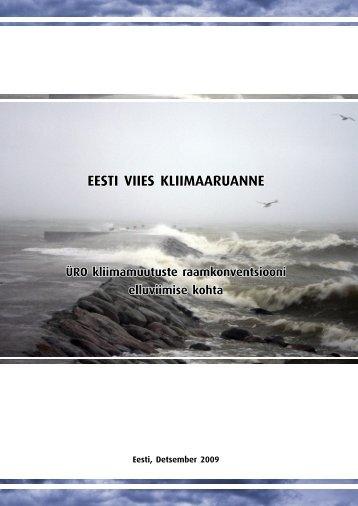 EESTI VIIES KLIIMAARUANNE - Keskkonnaministeerium