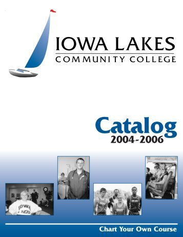2004-2006 Catalog - Iowa Lakes Community College