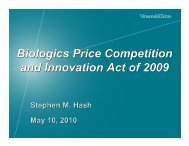 Biologics Price Competition and Innovation Act of 2009 Biologics ...