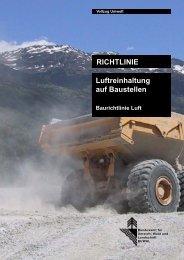 RICHTLINIE Luftreinhaltung auf Baustellen Baurichtlinie Luft - AKPF