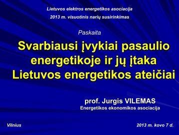 Svarbiausi įvykiai pasaulio energetikoje ir jų įtaka Lietuvos ...