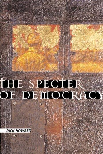 The Specter of Democracy - Platypus