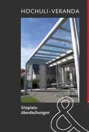 HOCHULI-VERANDA - Hochuli Metallbau & Glas AG