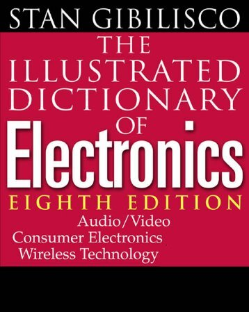 The Illustrated Dictionary of Electronics - Loscha