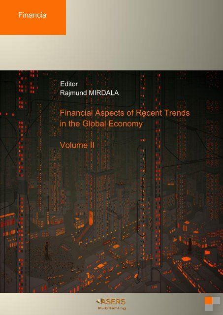Financial Aspects of Recent Trends in the Global Economy, Volume II