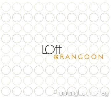 Loft Rangoon Brochure.pdf - PropertyLaunch.sg
