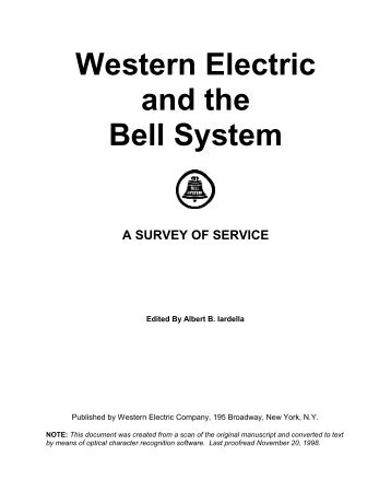 Western Electric and the Bell System - A SURVEY OF SERVICE