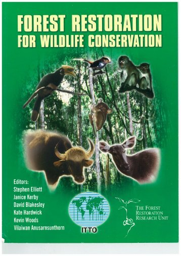 Forest Restoration for Wildlife Conservation - ITTO