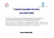Trasporti neonatali ottobre 2003- dicembre 2008 - Agenzia di Sanità ...