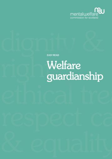 Welfare guardianship - Mental Welfare Commission for Scotland