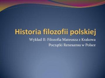Początki humanizmu w Polsce. - Katedra Historii Filozofii Starożytnej ...