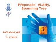 Základy IOS, Přepínače: Spanning Tree