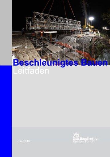Beschleunigtes Bauen Leitfaden - Tiefbauamt - Kanton Zürich