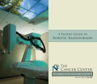 The CyberKnife Center. - North Florida Regional Medical Center
