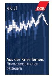 Aus der Krise lernen: Finanztransaktionen besteuern