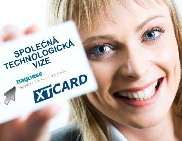 Spolupráce Haguess, as a XT-Card as