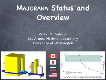 Majorana (PDF, 3.5 MB) - Los Alamos National Laboratory