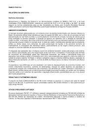 BANCO ITAÚ SA RELATÓRIO DA DIRETORIA Senhores Acionistas