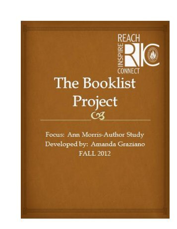 Morris Anne Author Study Booklist by Amanda Graziano for ... - RITELL