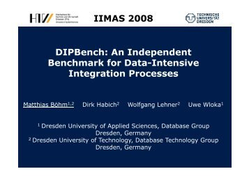 IIMAS 2008 DIPBench: An Independent Benchmark for Data ...