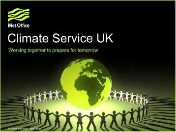 Climate Service UK Stephen Belcher - Met Office