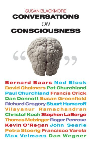 Sue What do you think the problem of consciousness is?