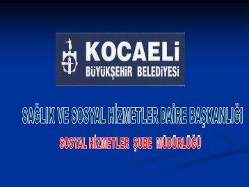 kocaeli büyükşehir belediyesi sosyal hizmetler projeleri