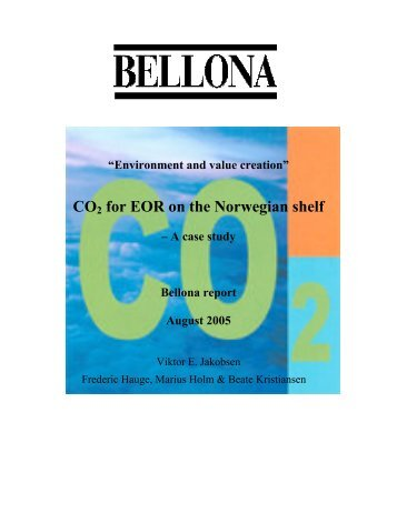 CO2 for EOR on the Norwegian shelf - Bellona