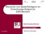 Wünsche von Bedarfsträgern an Forschungs-Output im GSK-Bereich