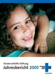 Jahresbericht Stiftung 2005 - Kindernothilfe