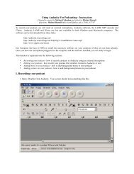 Using Audacity For Podcasting - Instructions I. Recording your podcast