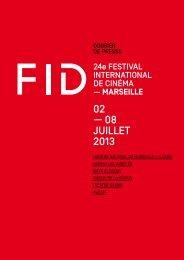 02 — 08 JUILLET 2013 - Festival international du documentaire de ...