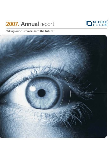 2007. Annual report - Investor Relations - Micro Focus
