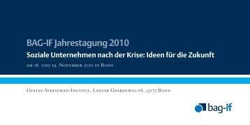 BAG-IF Jahrestagung 2010 Soziale Unternehmen nach der Krise