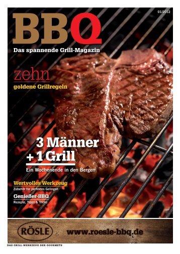 können Sie sich das Rösle Grillmagazin mit den 10 ... - KochForm