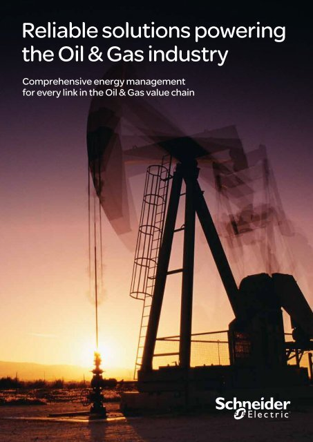 Reliable solutions powering the Oil & Gas industry - Schneider Electric