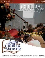 0 jbtm vol. 6, no. 2 the proclamation of the gospel - Baptist Center for ...