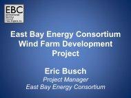 Eric Busch East Bay Energy Consortium Wind Farm Development ...