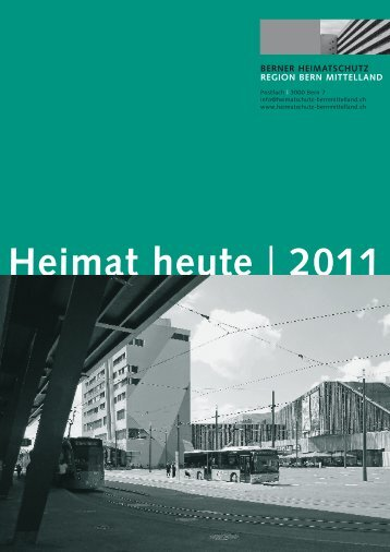 Heimat heute | 2011 - Berner Heimatschutz Regionalgruppe Bern
