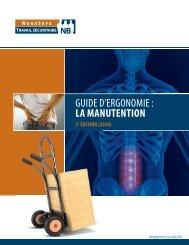 GUIDE D'ERGONOMIE : LA MANUTENTION - Travail sécuritaire NB