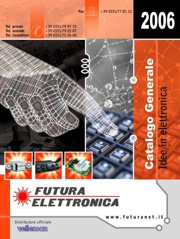 Ca talogo Generale Idee in elettronica - Futura Elettronica