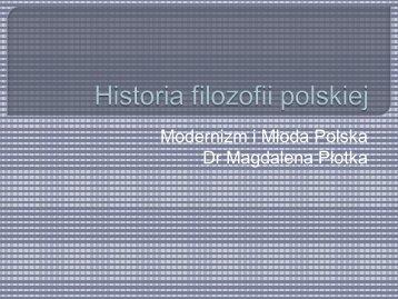 Modernizm i Młoda Polska Dr Magdalena Płotka - katedra.uksw.edu.pl