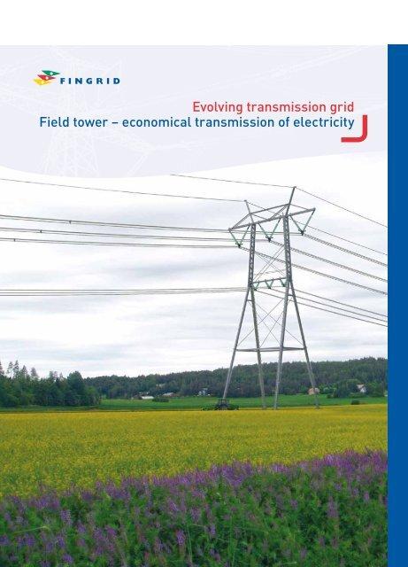 Evolving transmission grid Field tower – economical ... - Fingrid