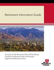 Retirement Information Guide - Human Resources - University of Utah