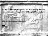 St Olav's University Hospital – The 21 st Century ... - St. Olavs Hospital