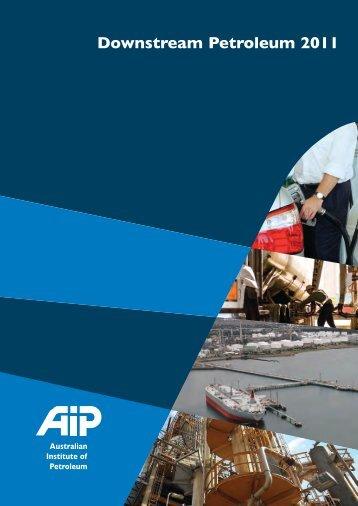 Downstream Petroleum 2011 - Australian Institute of Petroleum