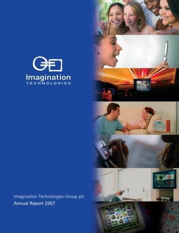 Imagination Technologies Group plc Annual Report 2007