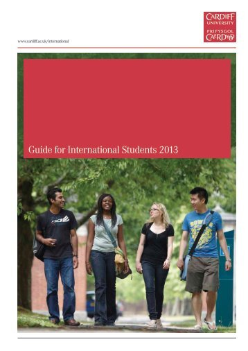 Guide for International Students 2013 - Cardiff University