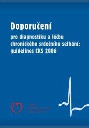 Doporučení pro diagnostiku a léčbu chronického srdečního selhání